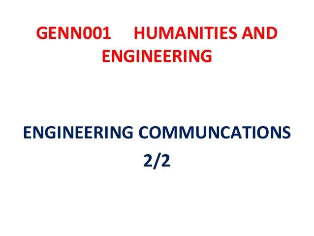 GENN001 HUMANITIES AND       ENGINEERINGENGINEERING COMMUNCATIONS            2/2