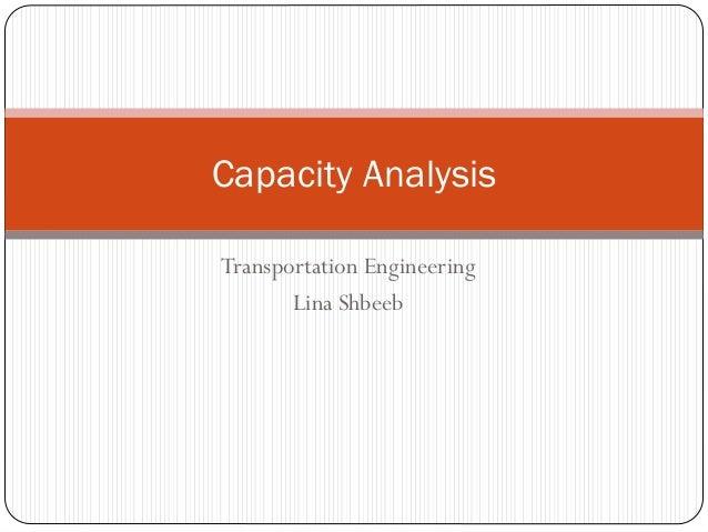 Transportation Engineering Lina Shbeeb Capacity Analysis