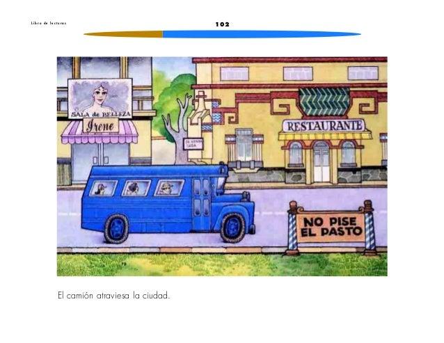102L i b r o d e l e c t u r a sEl camión atraviesa la ciudad.