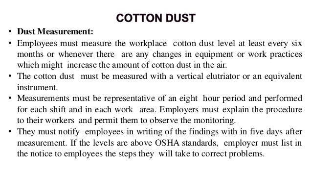 Dust Controls: • Often employers can reduce dust levels by adjusting dust control equipment, such as ventilation systems a...
