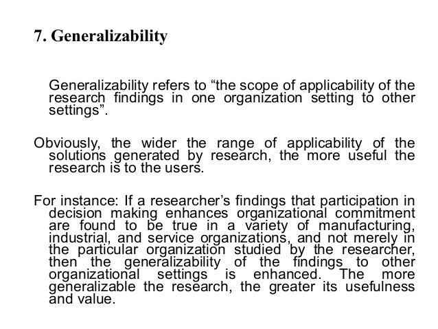 Generalizability in research refers to