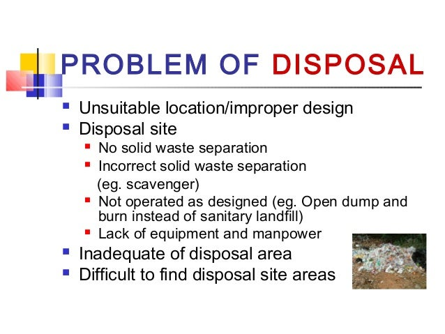 effects and impact of solid waste Traditionally, health and safety have been the major concerns in the management of the solid waste eventual effective disposal the environmental effects of poor waste management are discussed in details here.