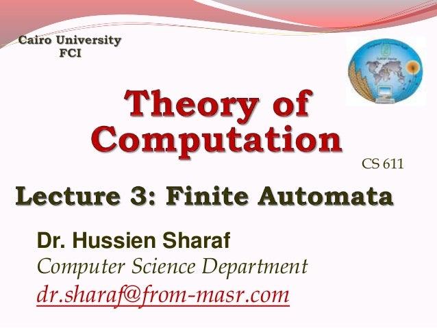 Dr. Hussien Sharaf Computer Science Department dr.sharaf@from-masr.com CS 611