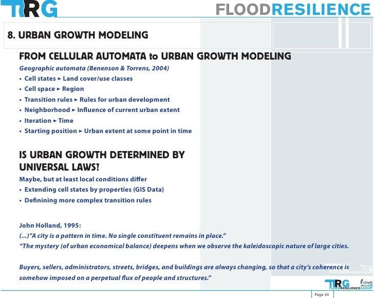FLOODRESILIENCE 8. URBAN GROWTH MODELING   FROM CELLULAR AUTOMATA to URBAN GROWTH MODELING  Geographic automata (Benenson ...