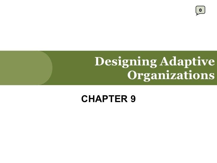 Designing Adaptive Organizations CHAPTER 9 0