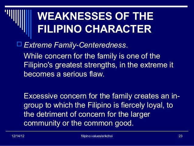 makatao or personalism of filipino value Strengths and weaknesses of the filipino character 7/27/2013  extreme personalism - always trying to give personal interpretation to actions (cow fave or mahilig sa baka' )  filipino marriage filipino values philippines rss feed powered by create your own unique website with customizable templates.
