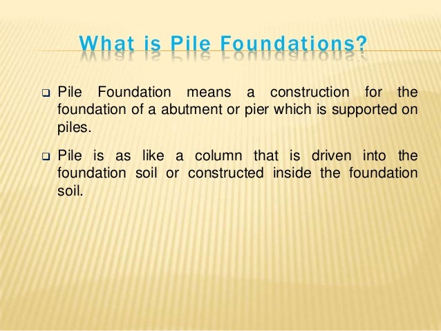 Lec 7 pile foundation