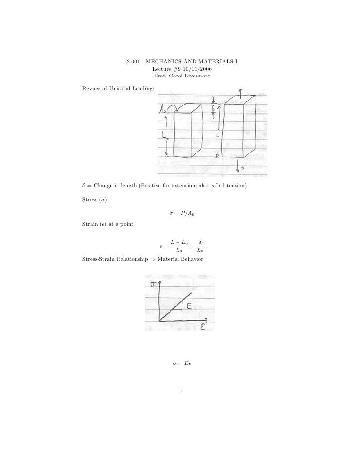 2.001 - MECHANICS AND MATERIALS I                           Lecture #9 10/11/2006                            Prof. Carol L...