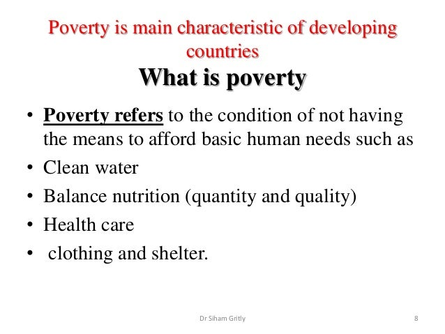 poverty and health in developing countries The critical link between poverty and health at the national level governments -particularly in developing countries- have to establish education as a priority.