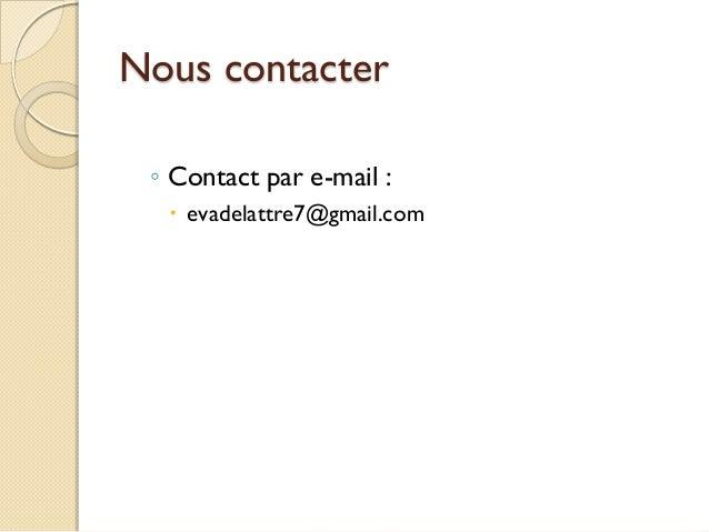 Nous contacter ◦ Contact par e-mail :  evadelattre7@gmail.com