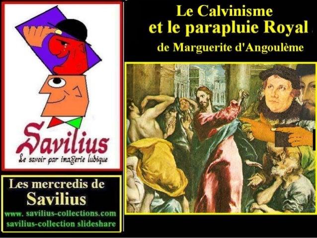 Le Calvinisme et Marguerite d'Angoulême