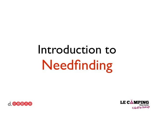 Introduction to Needfinding