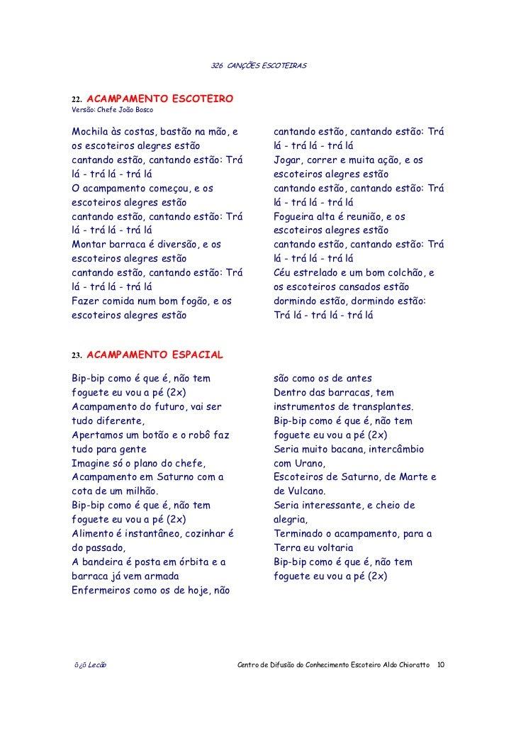 326 CANÇÕES ESCOTEIRAS22. ACAMPAMENTO ESCOTEIROVersão: Chefe João BoscoMochila às costas, bastão na mão, e            cant...