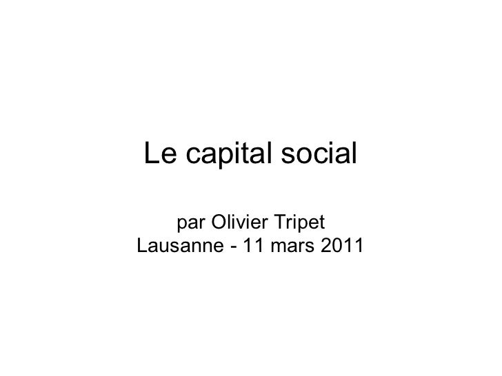 Le capital social    par Olivier TripetLausanne - 11 mars 2011