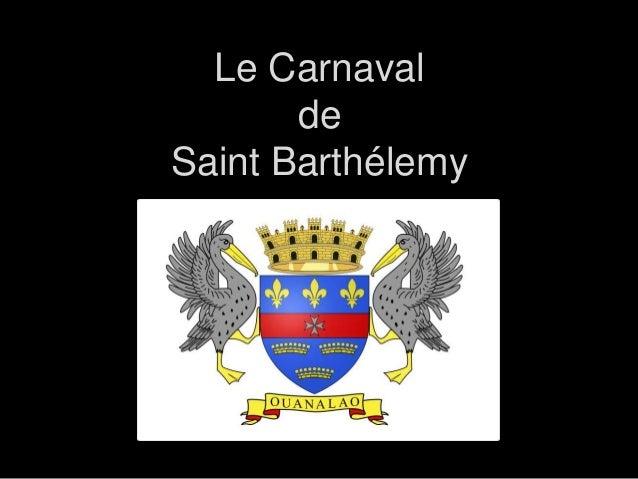 Le Carnaval de Saint Barthélemy