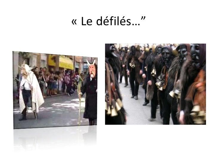 """«Le défilés …"""""""