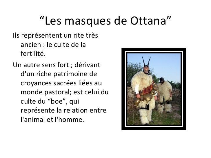 """"""" Les masques de Ottana"""" Ils représentent un rite très ancien: le culte de la fertilité.  Un autresensfort; dérivant d..."""