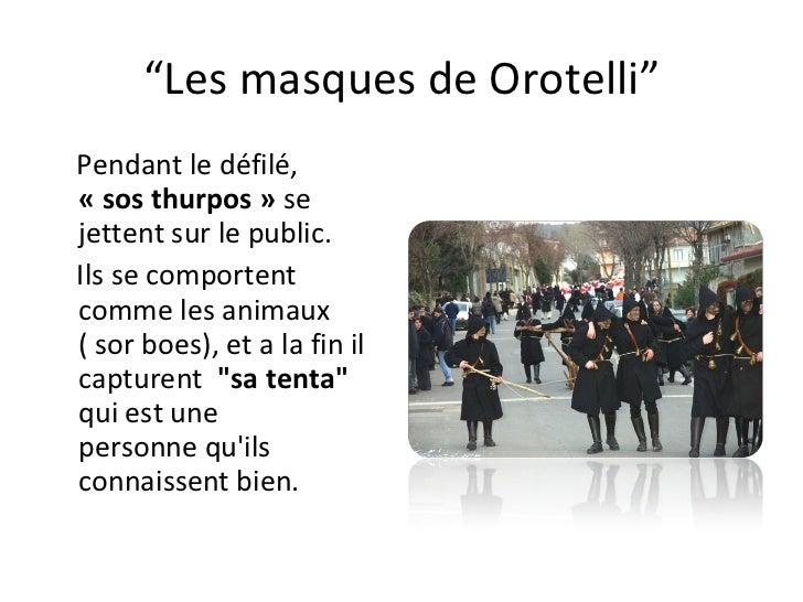 """"""" Les masques de Orotelli"""" Pendantle défilé,  «sosthurpos» se jettent surle public.   Ils se comportent  commeles a..."""