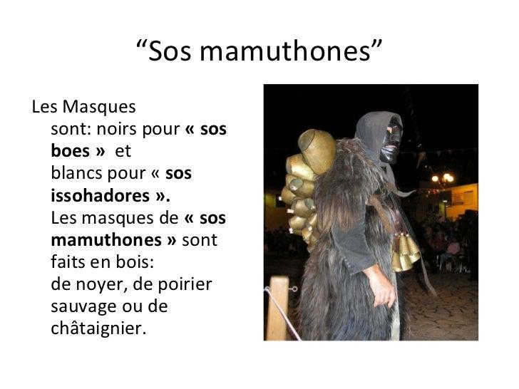 """"""" Sos mamuthones"""" Les  Masques  sont:noirspour «sos boes»  et  blancspour« sos issohadores».  Lesmasquesde  «..."""
