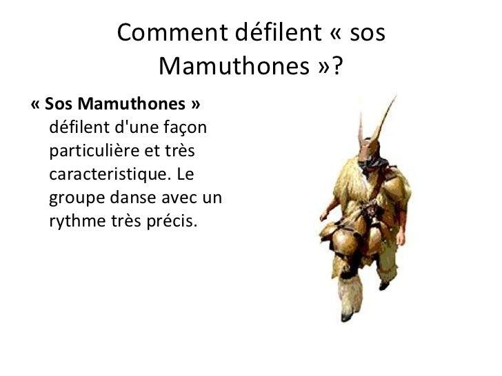 Comment défilent «sos Mamuthones»? «Sos Mamuthones»  défilent d'une façon particulière et très caracteristique. Le gro...