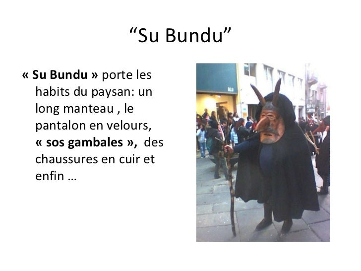 """"""" Su Bundu"""" «Su Bundu»  porte les habits du paysan: un long manteau , le pantalon en velours,  «sos gambales»,  des c..."""