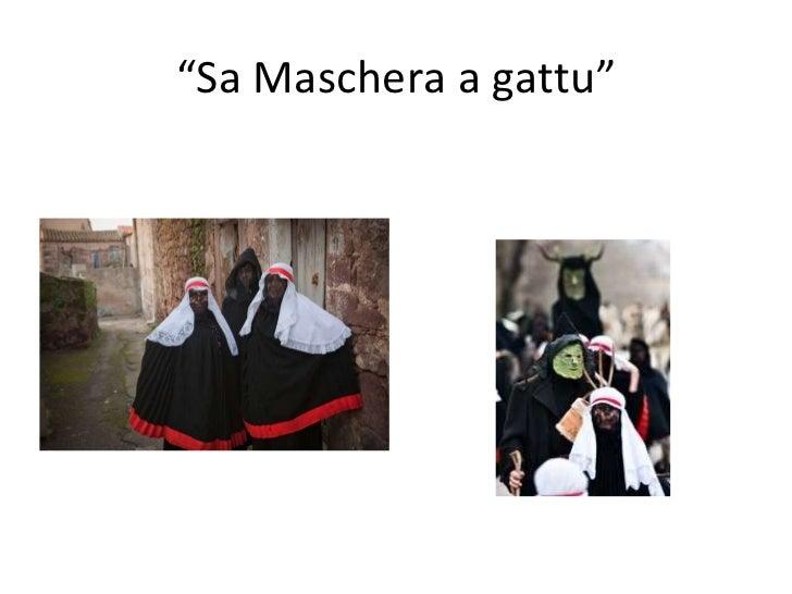 """ Sa Maschera a gattu"""