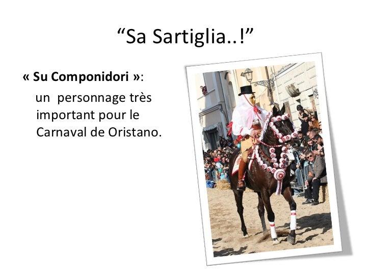 """"""" Sa Sartiglia..!"""" «Su Componidori» :  un  personnage très important pour le Carnaval de Oristano."""