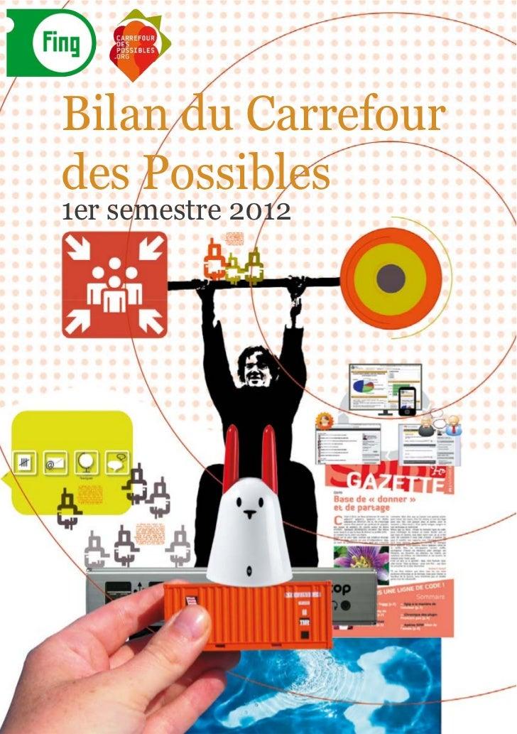 Bilan du Carrefour des Possibles1er semestre 2012