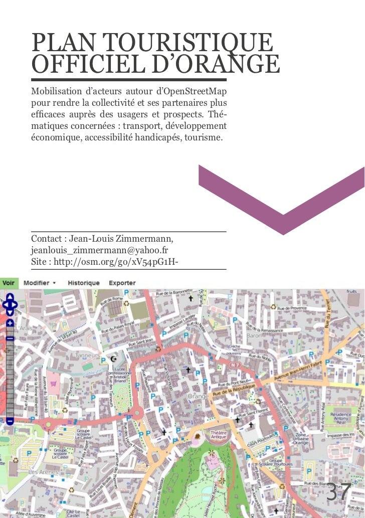 PLAN TOURISTIQUE OFFICIEL D'ORANGEMobilisation  d'acteurs  autour  d'OpenStreetMap pour rendre la collectivité ...