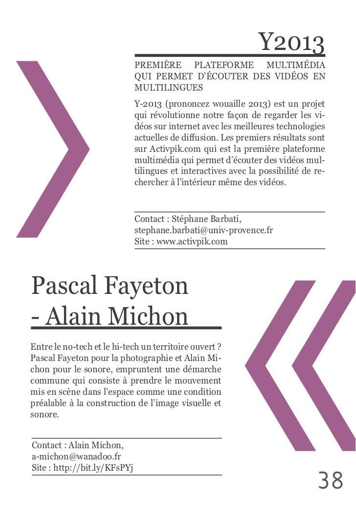 Y2013                               PREMIÈRE  PLATEFORME  MULTIMÉDIA                                QUI  PERMET  D'ÉC...