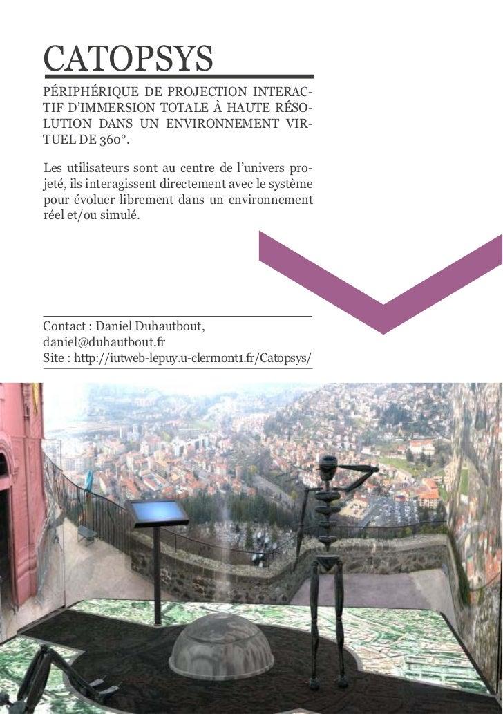 CATOPSYS PÉRIPHÉRIQUE  DE  PROJECTION  INTERAC-TIF  D'IMMERSION  TOTALE  À  HAUTE  RÉSO-LUTION  DANS  UN  EN...