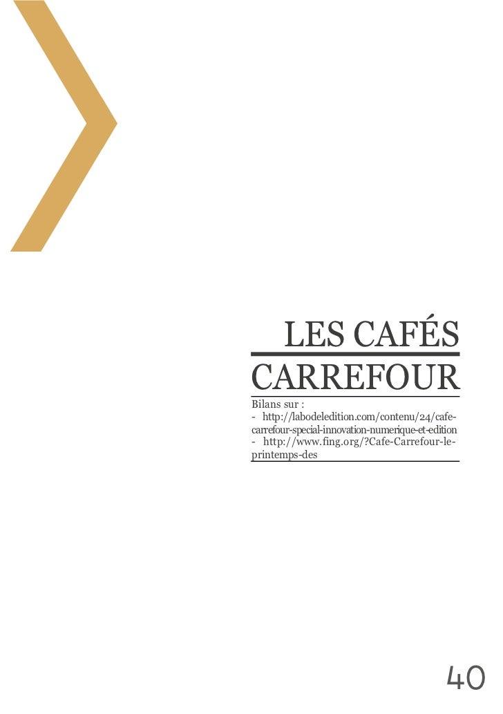 LES CAFÉS CARREFOURBilans sur : carrefour-special-innovation-numerique-et-editionprintemps-des                 ...