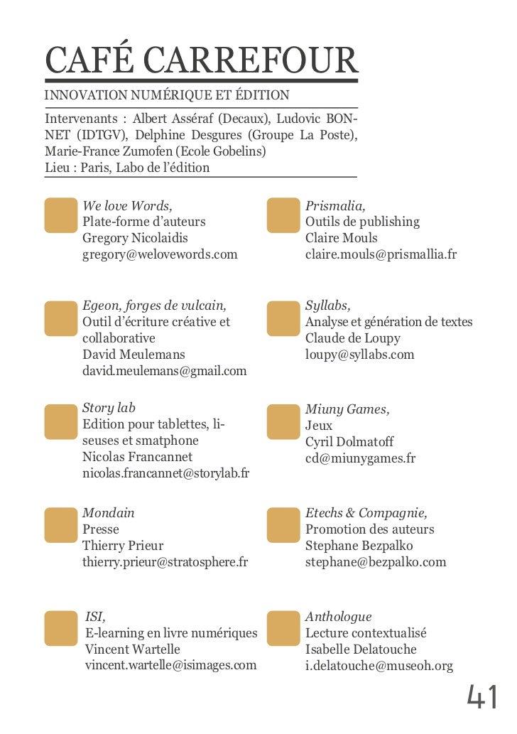 CAFÉ CARREFOURINNOVATION NUMÉRIQUE ET ÉDITIONIntervenants  :  Albert  Asséraf  (Decaux),  Ludovic  BON-NET  (I...