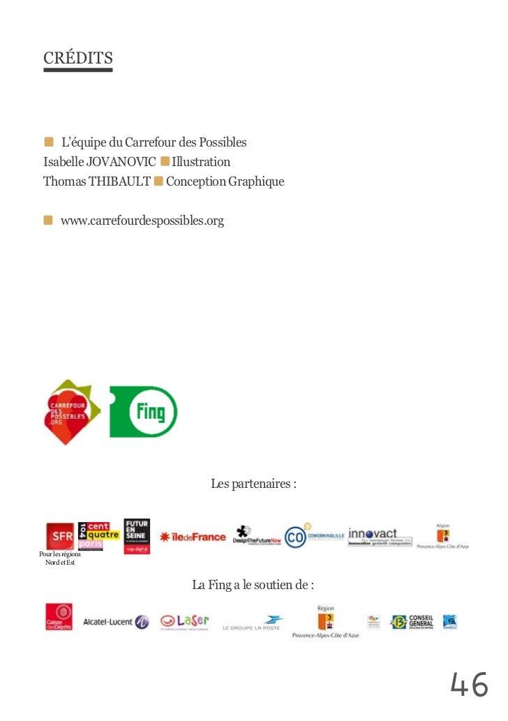 CRÉDITS                L'équipe du Carrefour des Possibles Isabelle JOVANOVIC      Illustration Thomas THIBAU...