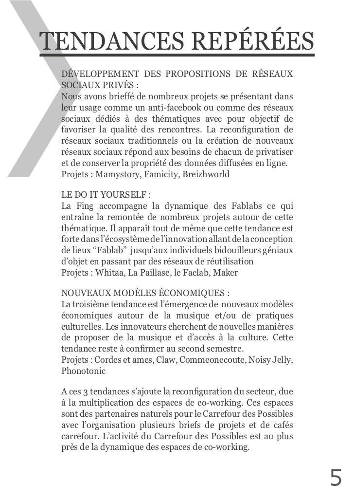 TENDANCES REPÉRÉES DÉVELOPPEMENT  DES  PROPOSITIONS  DE  RÉSEAUX  SOCIAUX PRIVÉS : Nous avons brieffé de nombr...