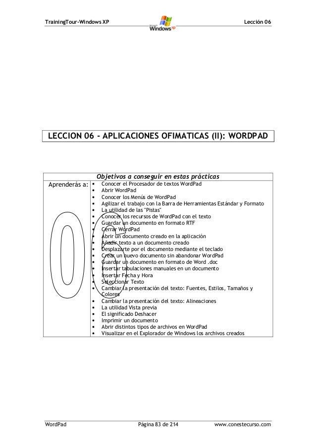 TrainingTour-Windows XP                                                        Lección 06LECCION 06 - APLICACIONES OFIMATI...