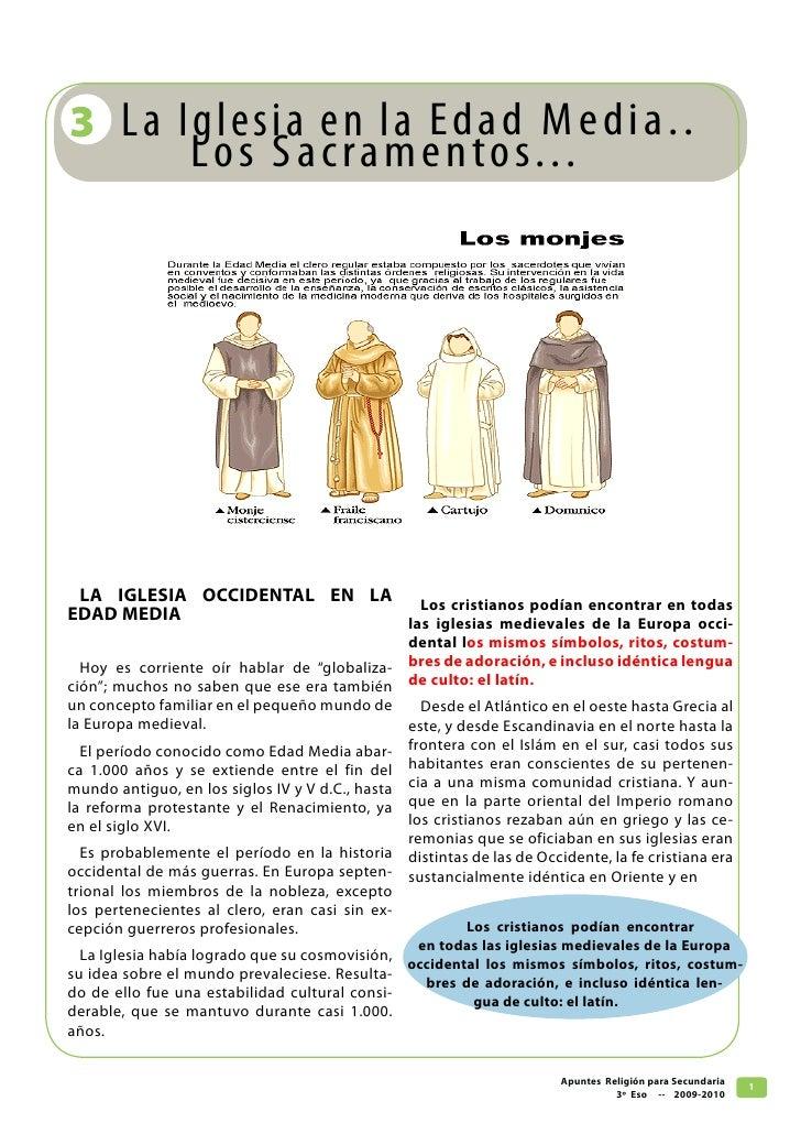 3 La Iglesia en l a Ed a d M e d i a . .       Lo s S a c r a m e n t o s. . .      LA IGLESIA OCCIDENTAL EN LA Los cristi...