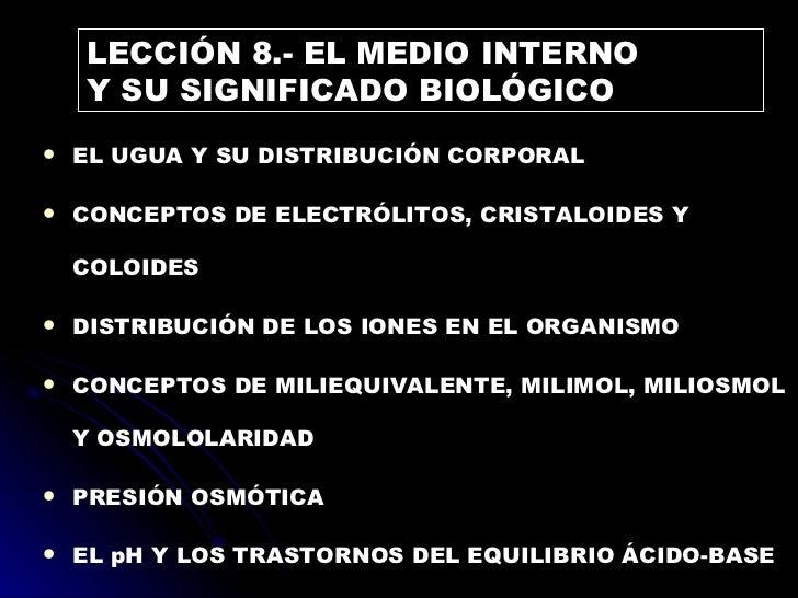 <ul><li>EL UGUA Y SU DISTRIBUCIÓN CORPORAL </li></ul><ul><li>CONCEPTOS DE ELECTRÓLITOS, CRISTALOIDES Y COLOIDES </li></ul>...