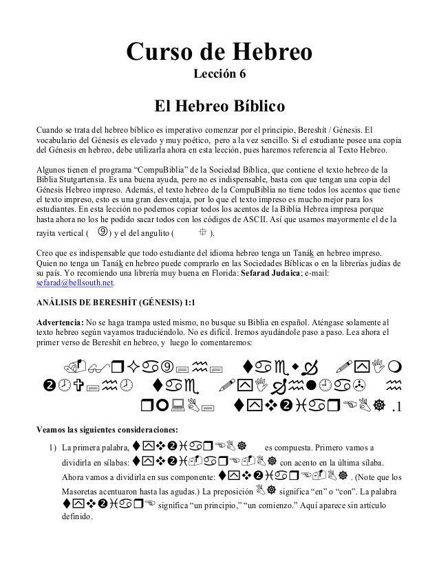Curso de Hebreo                                               Lección 6                                    El Hebreo Bíbli...