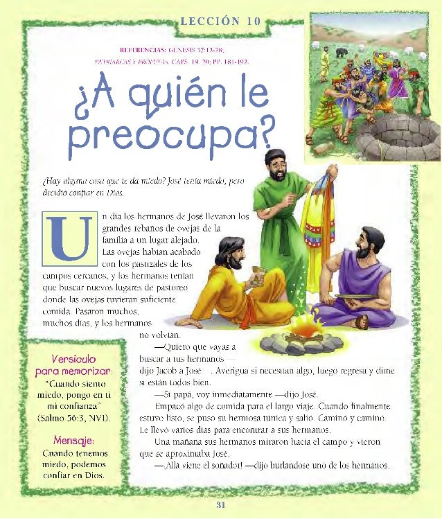 L EC CI ÓN 10 REFERENCIAS: GENESIS 37:12-28; PATRIARCAS Y PROFETAS, CAPS. 19, 20; PP. 181-192. ¿A quién le preocupa? ¿Hay ...