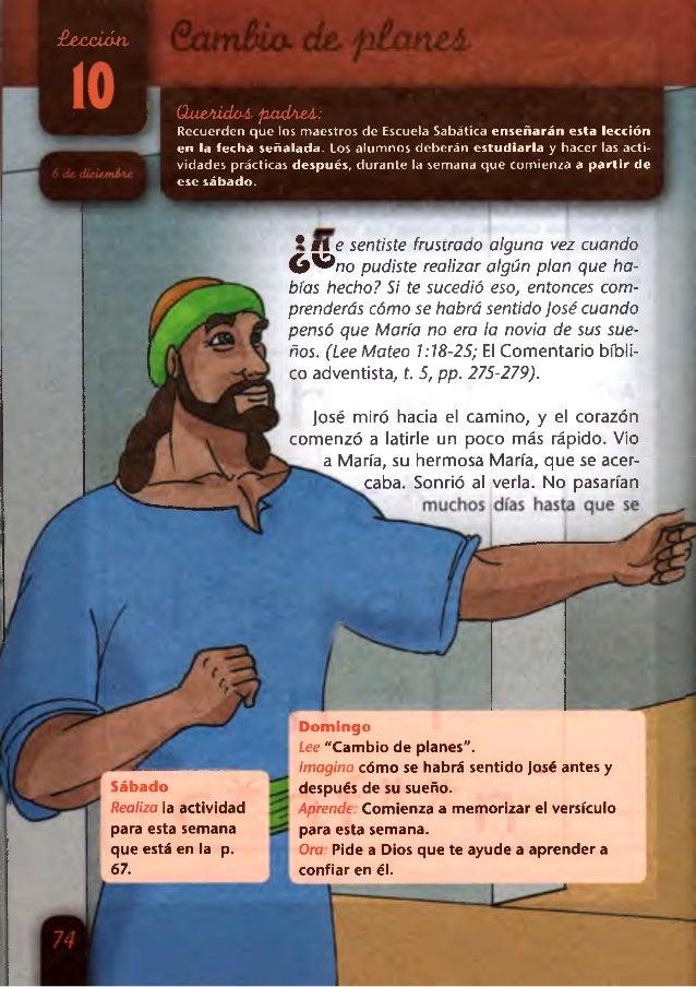 £ecciáti  QueAídoA. pcupieA:  Recuerden que los maestros de Escuela Sabática enseñarán esta lección en la fecha señalada. ...
