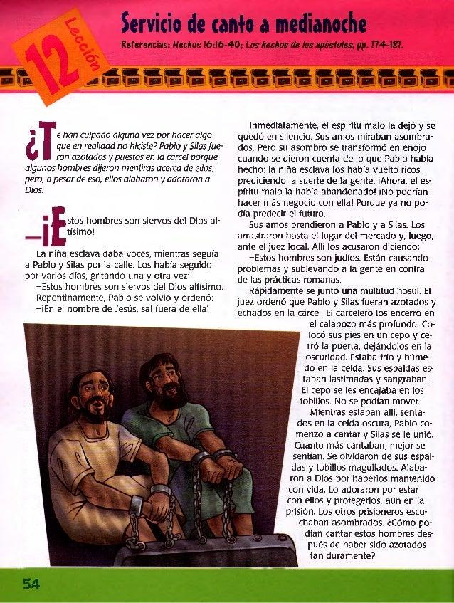 Servicio de canto a medianoche Referencias: Hechos 16:16-40; Los hechos de los apóstoles, pp. 174-Ufl. J e han culpado alg...