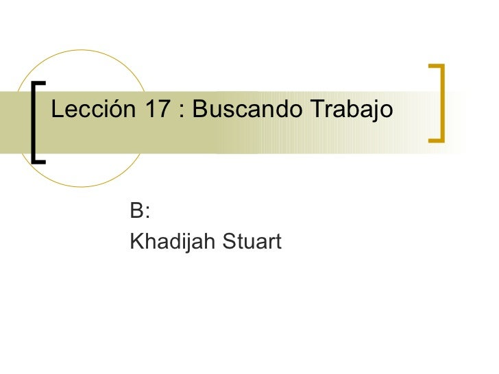 Lección 17 : Buscando Trabajo B: Khadijah Stuart
