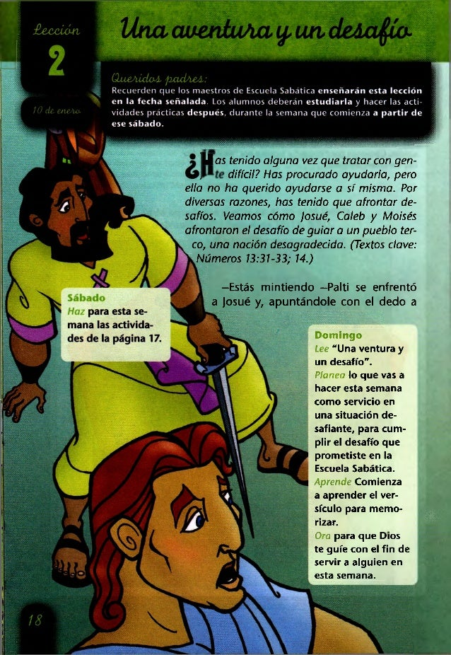 (lueAÍdoZt. fiadAeA.: Recuerden que los maestros de Escuela Sabática enseñarán esta lección £eccián, 2 í0 de eneAa en la f...