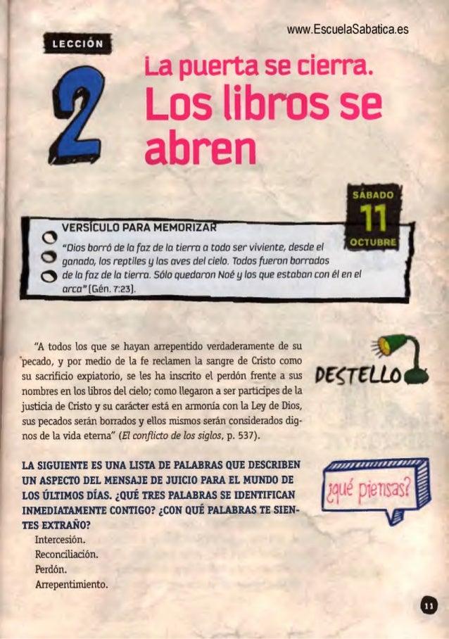"""www. EscueIaSabatica. es  La puerta se cierra.   Los libros se abren  Í LECCIÓN     VERS CULO PARA MEMORIZA '  """"Dios borró..."""