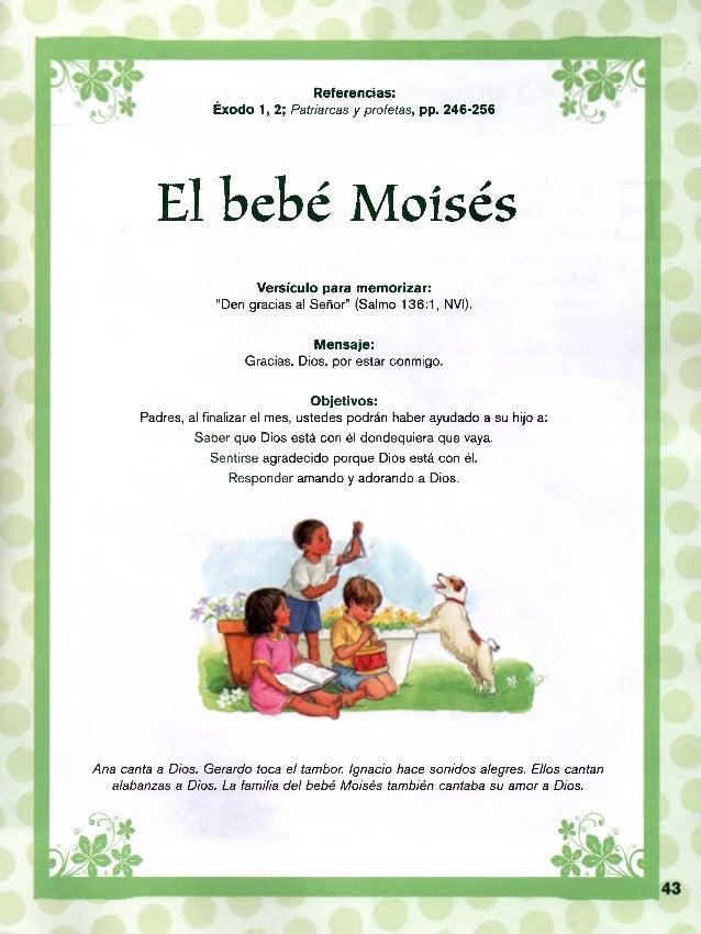 """Referencias: Éxodo 1, 2; Patriarcas y profetas, pp. 246-256 El bebé Moisés Versículo para memorizar: """"Den gracias al Señor..."""