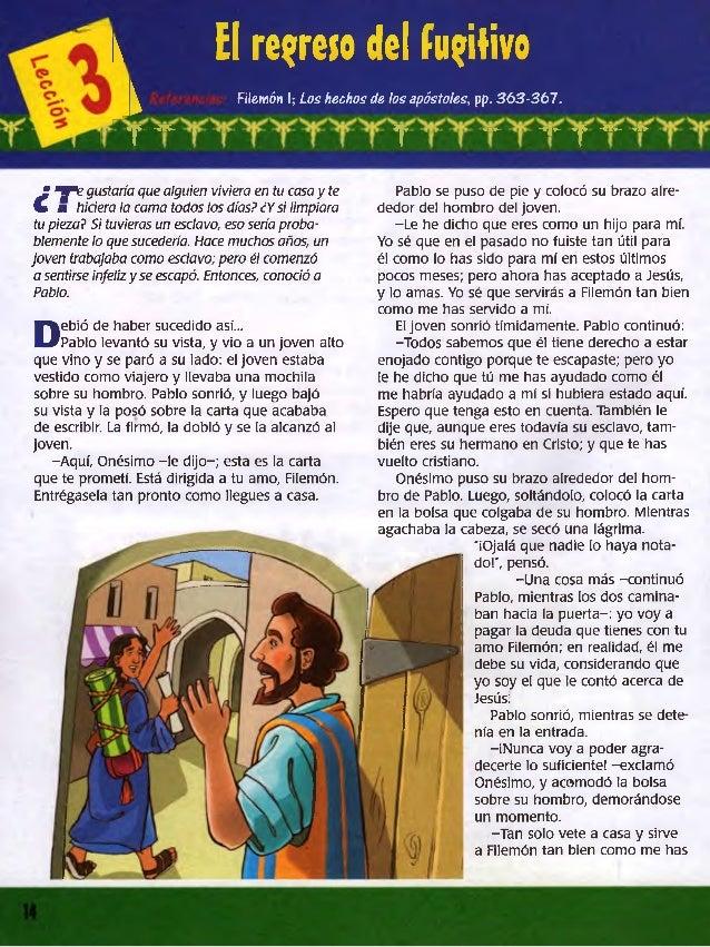 i El reárelo del fugitivo  ^ Filemón I; Los hechos de los apóstoles, pp. 363-367.  f^- ^1^ ^|t *■»- ~f|r' w^ *flr- »lV-  P...