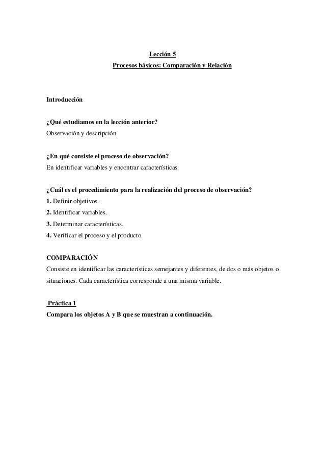 Lección 5 Procesos básicos: Comparación y Relación  Introducción  ¿Qué estudiamos en la lección anterior? Observación y de...