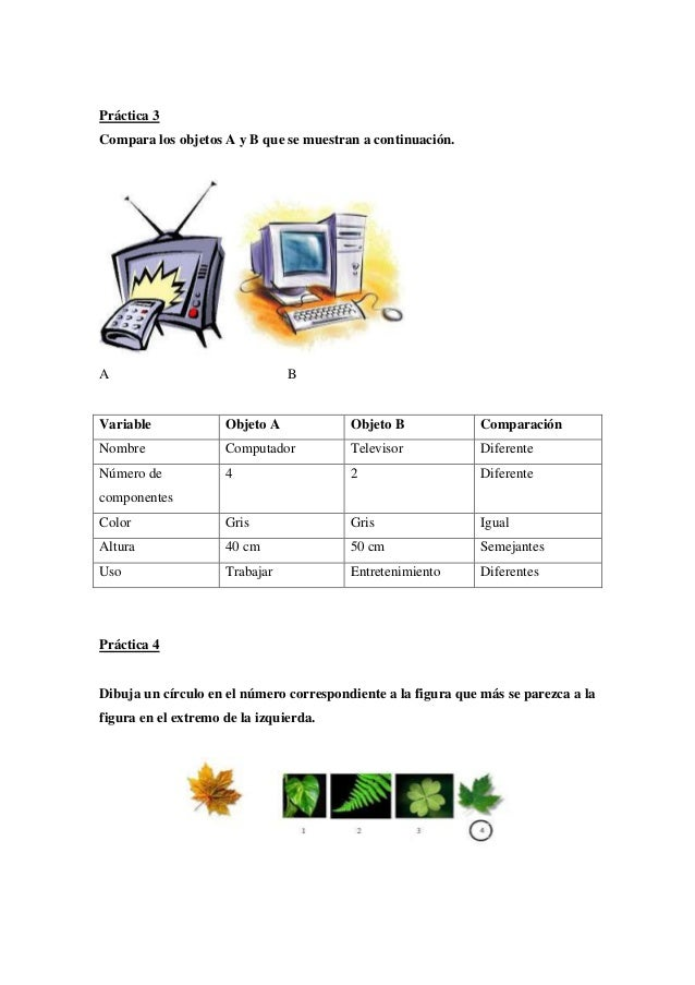 Práctica 3 Compara los objetos A y B que se muestran a continuación.  A  B  Variable  Objeto A  Objeto B  Comparación  Nom...