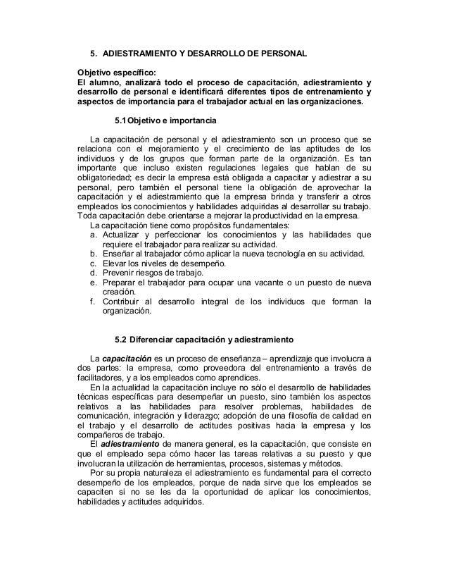 5. ADIESTRAMIENTO Y DESARROLLO DE PERSONAL Objetivo específico: El alumno, analizará todo el proceso de capacitación, adie...